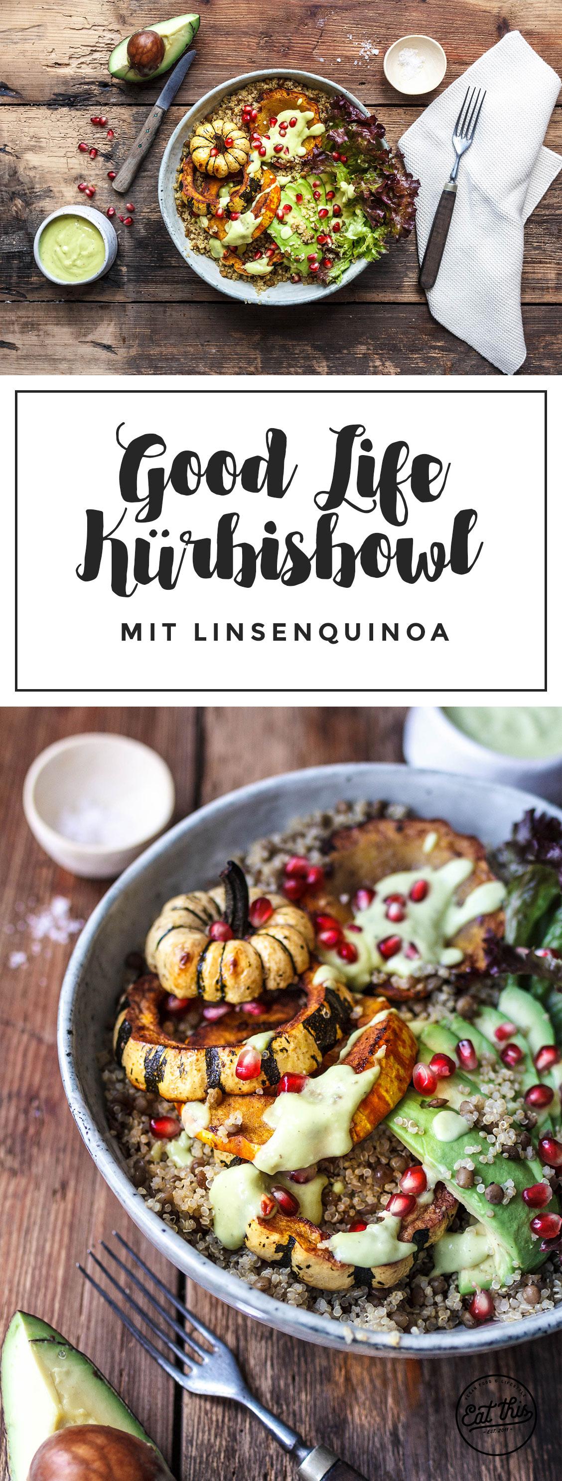 Good Life Kürbisbowl mit Linsenquinoa und kremigem Avocadodressing