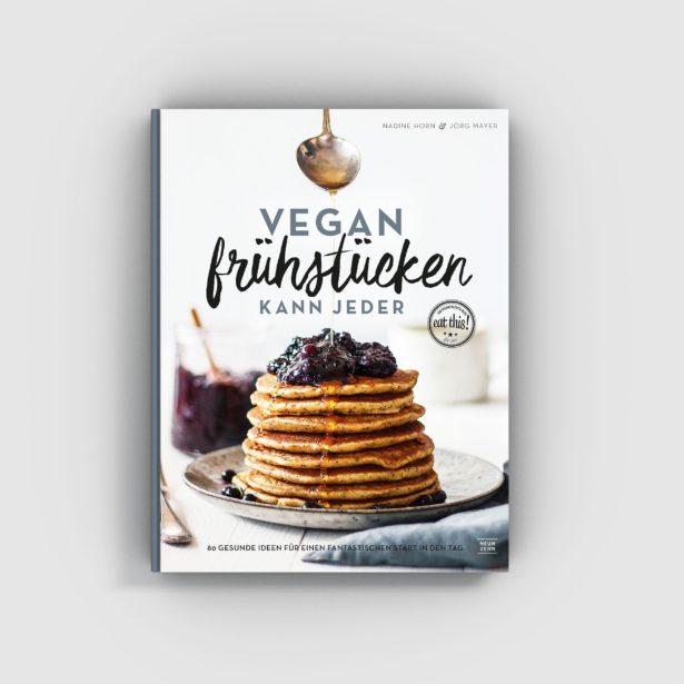 Vegan frühstücken kann jeder – Cover – Eat this Kochbuch